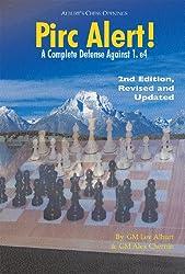 Pirc Alert! - A Complete Defense Against 1.E4.