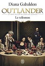 Outlander, Tome 2 - Le talisman de Diana Gabaldon