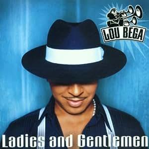 Ladies and Gentlemen by Bega, Lou (2001) Audio CD