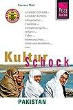Reise Know-How KulturSchock Pakistan: Alltagskultur, Traditionen, Verhaltensregeln, .. - Susanne Thiel