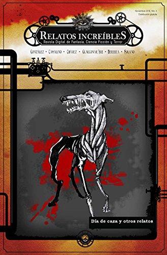 Relatos Increíbles 3, revista de Fantasía, Ciencia Ficción y Terror: Día de caza y otros relatos