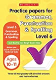 Grammar,Punctuation and Spelling Test Level 6 (Practice Papers National Tests)