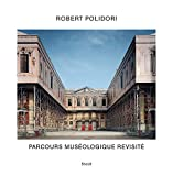 Coffret Parcours muséologique revisité : Tome 1, Transitional States ; Tome 2, Attempting to achieve an approximate order ; Tome 3, Upon closer scrutiny