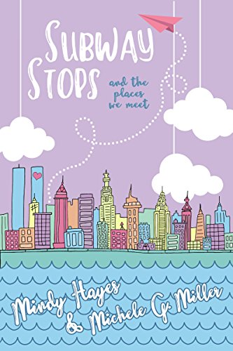 Subway Stops and the Places We Meet: A Paper Planes Standalone Romance (Paper Planes Series Book 2) (English Edition) (2 Eaton Place)