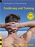 Ernährung und Training: 20 Bausteine für Ihre Fitness