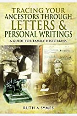 Tracing Your Ancestors Through Letters and Personal Writings Paperback