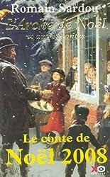 L'Arche de Noël et autres contes