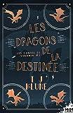 Les dragons de la destinée: Les contes de Verania, T2