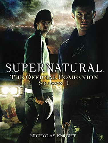 (Supernatural: The Official Companion Season 1)