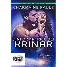 L'Informatrice dei Krinar: Un romanzo sul mondo dei Krinar