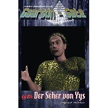 """GG 074: Der Seher von Yys: """"Operation gelungen – Patient so gut wie tot!"""" (GAARSON-GATE, Band 74)"""
