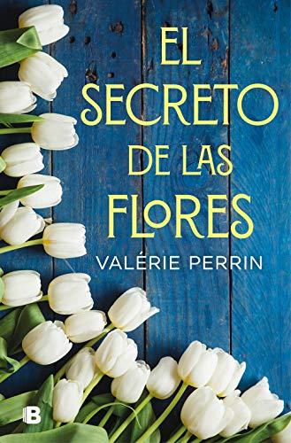 El secreto de las flores de Valerie Perrin