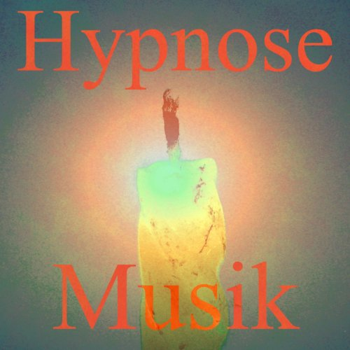Hypnose musik, Vol. 1 (Hypnotherapie)