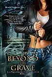 Beyond the Grave (Jess Vandermire, Vampire Hunter Book 2)