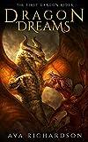 Dragon Dreams (The First Dragon Rider Book 2)