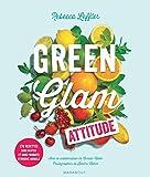 Green Glam attitude