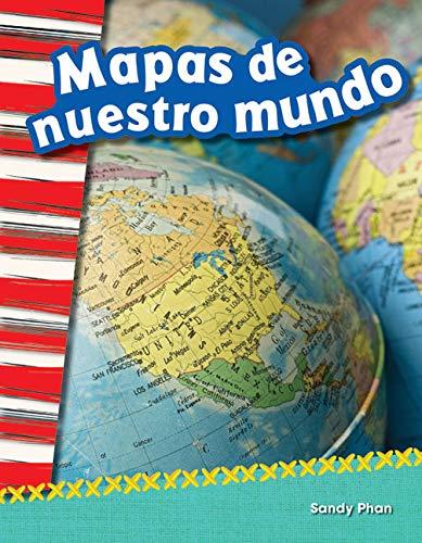 Mapas de nuestro mundo (Mapping Our World) (Social Studies Readers : Content and Literacy) por Teacher Created Materials