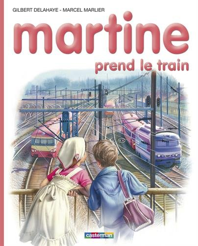 Martine, numéro 28 : Martine prend le train par Oscar Wilde