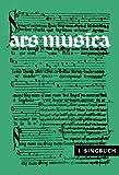 Ars musica. Ein Musikwerk für Höhere Schulen, Band 1: Singbuch