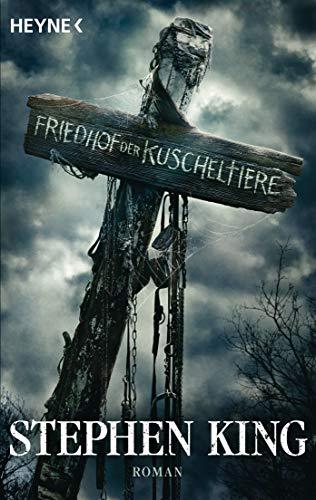 Friedhof der Kuscheltiere: Roman