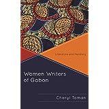 Women Writers of Gabon: Literature and Herstory