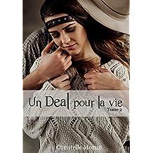 Un Deal pour la vie, tome 2