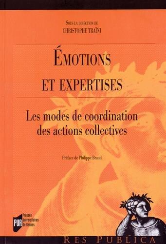 Emotions et expertises : Les modes de coordination des actions collectives
