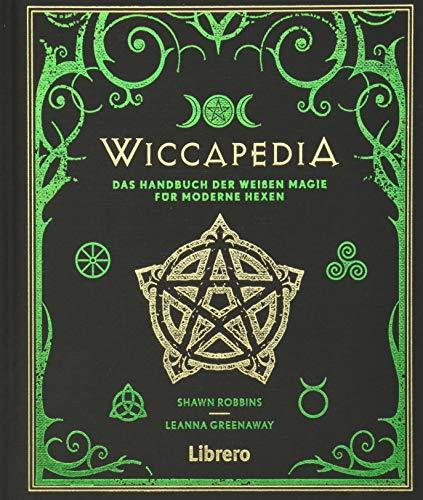 Wiccapedia: Die Geheimnisse des Wiccan-Universums