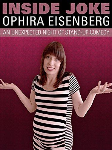 Ophira Eisenberg: Inside Joke
