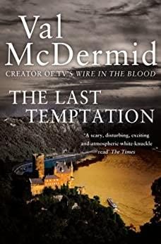 The Last Temptation (Tony Hill and Carol Jordan, Book 3) by [McDermid, Val]