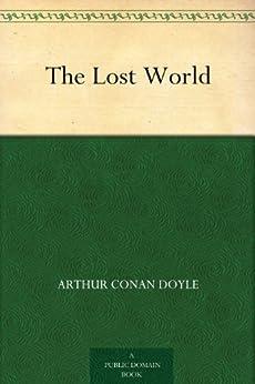 The Lost World (English Edition) von [Doyle, Arthur Conan]