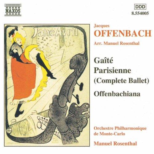 Offenbach / Rosenthal: Gaite Parisienne / Offenbachiana
