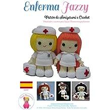 Enferma Jazzy: Patrón de Amigurumi a Crochet