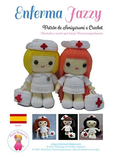 Enferma Jazzy: Patrón de Amigurumi a Crochet por Sayjai Thawornsupacharoen
