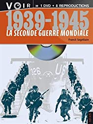 1939-1945, la Seconde Guerre mondiale : Avec 8 documents d'époque (1DVD)