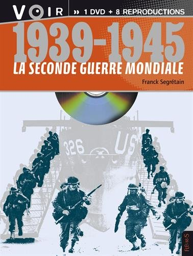 1939-1945, la Seconde Guerre mondiale : Avec 8 documents d'époque (1DVD)