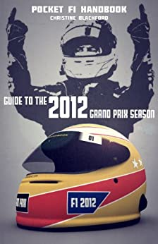 Pocket F1 Handbook: Guide to the 2012 Grand Prix Season by [Blachford, Christine]