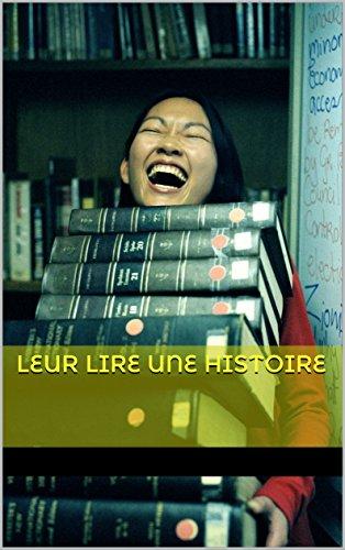 Couverture du livre Leur raconter  une histoire