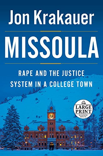 missoula-rape-and-the-justice-system-in-a-college-town-random-house-large-print