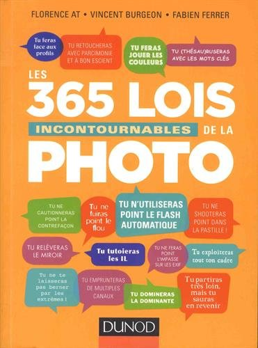 Les 365 lois incontournables de la photo par Florence At