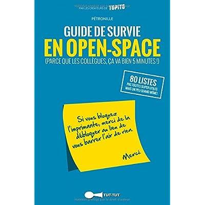 Guide de survie en open-space