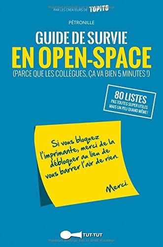 Guide de survie en open-space par Pétronille