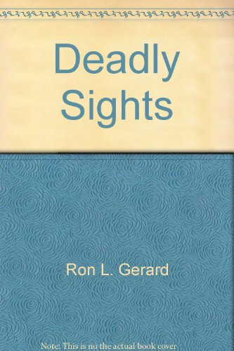 Title: Deadly Sights