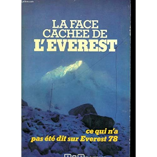 La Face cachée de l'Everest (Collection Grands reportages)