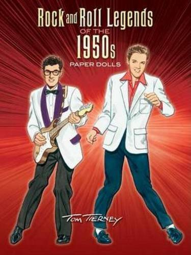 Rock and Roll Legends of the 1950s Paper Dolls (Dover Celebrity Paper Dolls)