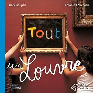 """Afficher """"Tout un Louvre"""""""