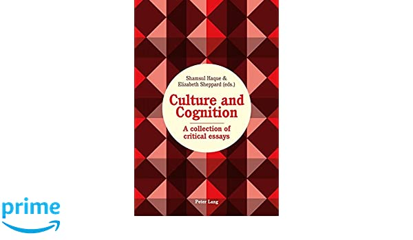 Culture and Cognition: A Collection of Critical Essays