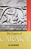 The Legacy of Charaka
