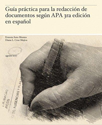 Guía práctica para la redacción de documentos según APA 3ra edición en español (1.1) por Ernesto Soto Mones