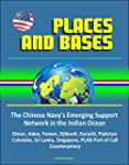 Places and Bases: The Chinese Navy's...